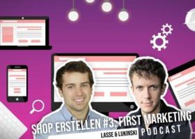 Oprettelse af en online shop #3: Markedsføring, gøre e-handel kendt?! – Podcast om markedsføring